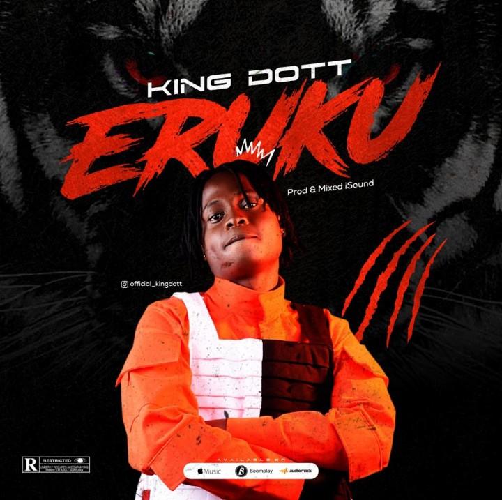 King Dott Eruku Prod By iSound mp3 download