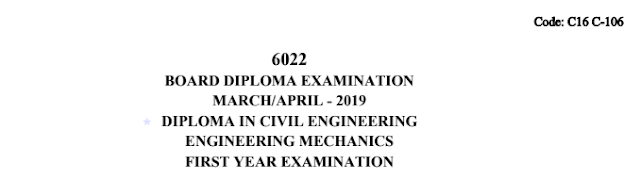 c16 civil 106 Engineering Mechanics Sbtet Previous Question Paper March/April 2019