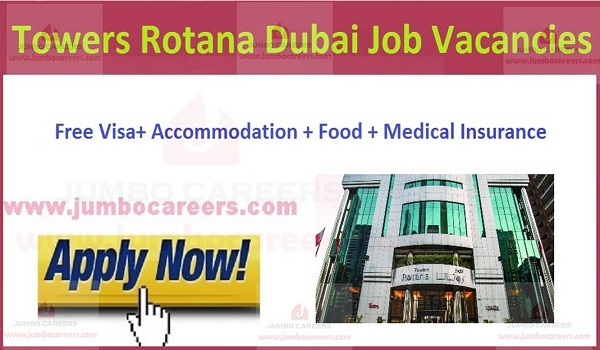 5 Star Hotel Towers Rotana Dubai Latest Job Vacancies - Nov2019