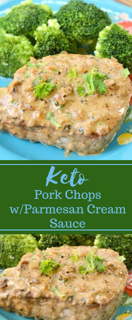 Keto Pork Chops in Parmesan Cream Sauce #dietketo #food #parmesan #whole30 #paleo