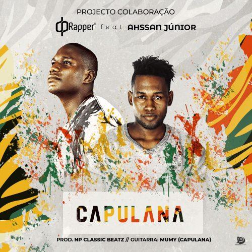 DP Rapper Feat. Ahssan Jr - Capulana (Prod. NP Classic Beatz)