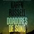 10 Considerações sobre Doadores de Sono, de Karen Russel ou por que ter bons sonhos