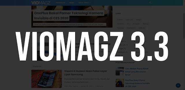Template VioMagz V.3.3 Dirilis Dengan Fitur Baru! Apa Saja Fiturnya?
