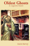 http://www.paperbackstash.com/2015/02/oldest-ghosts-st-augustine-haunts-by.html