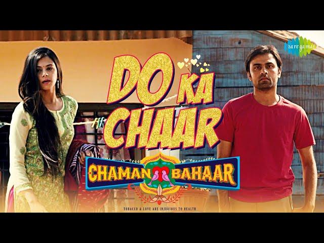 Do ka chaar Lyrics - Sonu Nigam | Chaman Bahaar