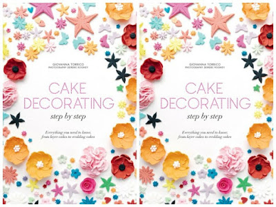 Download ebook Cake Decorating Step By Step : Everything You Need to Know, from Layer Cakes To Wedding Cake