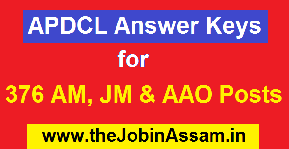 APDCL Answer Keys for 376 AM, JM & AAO Written Exam