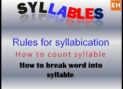 The rules for counting and breaking words into syllables