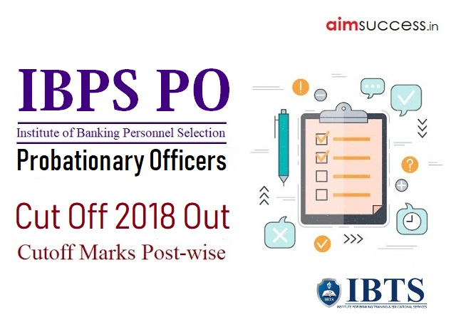 IBPS PO Cut Off 2018-19 Out: Check Here: Prelims & Mains Cut off