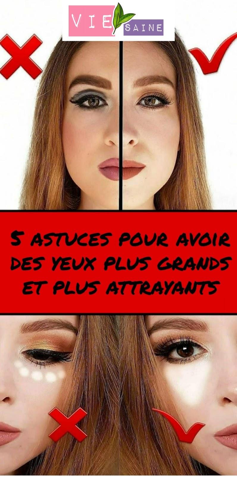 5 astuces pour avoir des yeux plus grands et plus attrayants