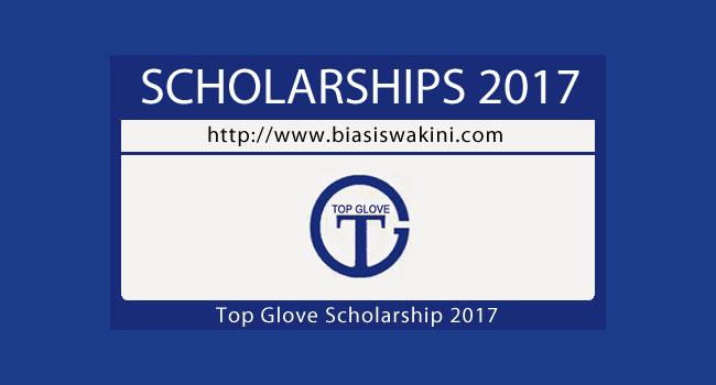 Top Glove Scholarship 2017