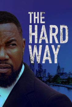 The Hard Way Torrent – WEB-DL 720p/1080p Dual Áudio<