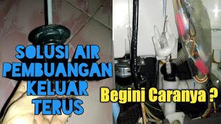 penyebab dan cara mengatasi saluran pembungan mesin cuci keluar terus