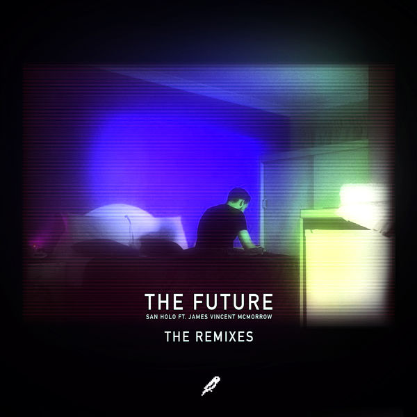San Holo & James Vincent McMorrow - The Future (Remixes)  Cover