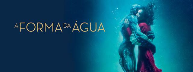 Dica de Cinema: A Forma da Água