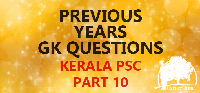 PSC GK Question bank Part 10