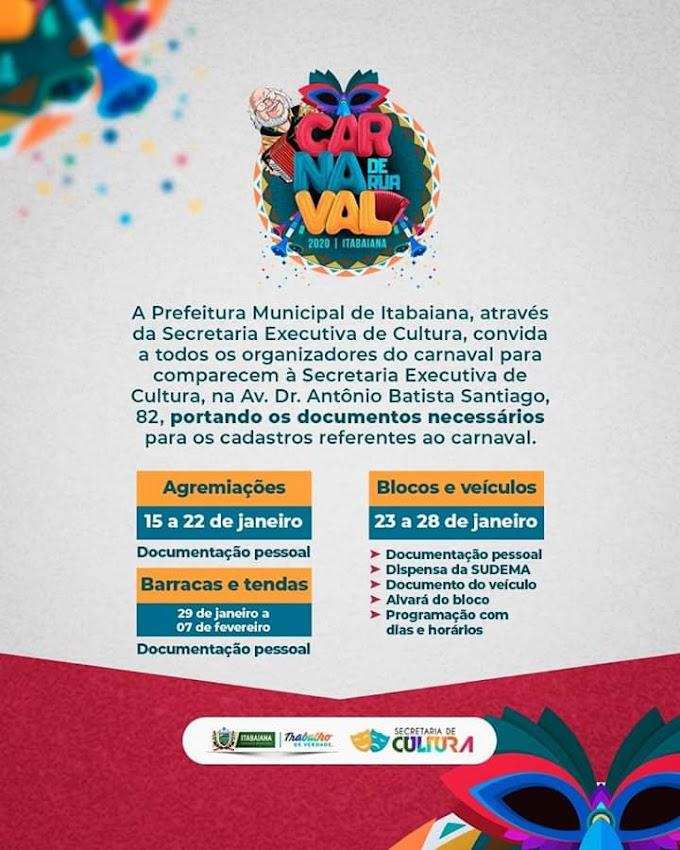 ITABAIANA: A Secretaria Municipal de Cultura de Itabaiana convida a todos os organizadores do Carnaval para realizar um cadastros na Secretaria Executiva de Cultura, veja mais.