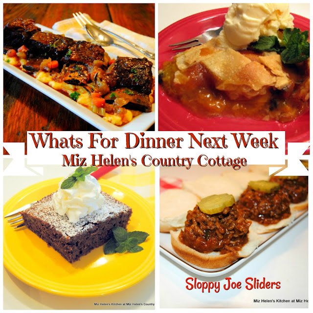 Whats For Dinner Next Week,9-23-18 at Miz Helen's Country Cottage
