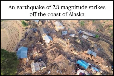 An earthquake of 7.8 magnitude strikes off the coast of Alaska