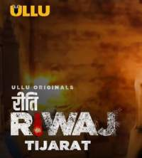 Tijarat - Riti Riwaj Web Series (2020) ULLU Hindi 480p Full Download HDRip