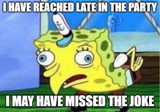 You missed the joke meme