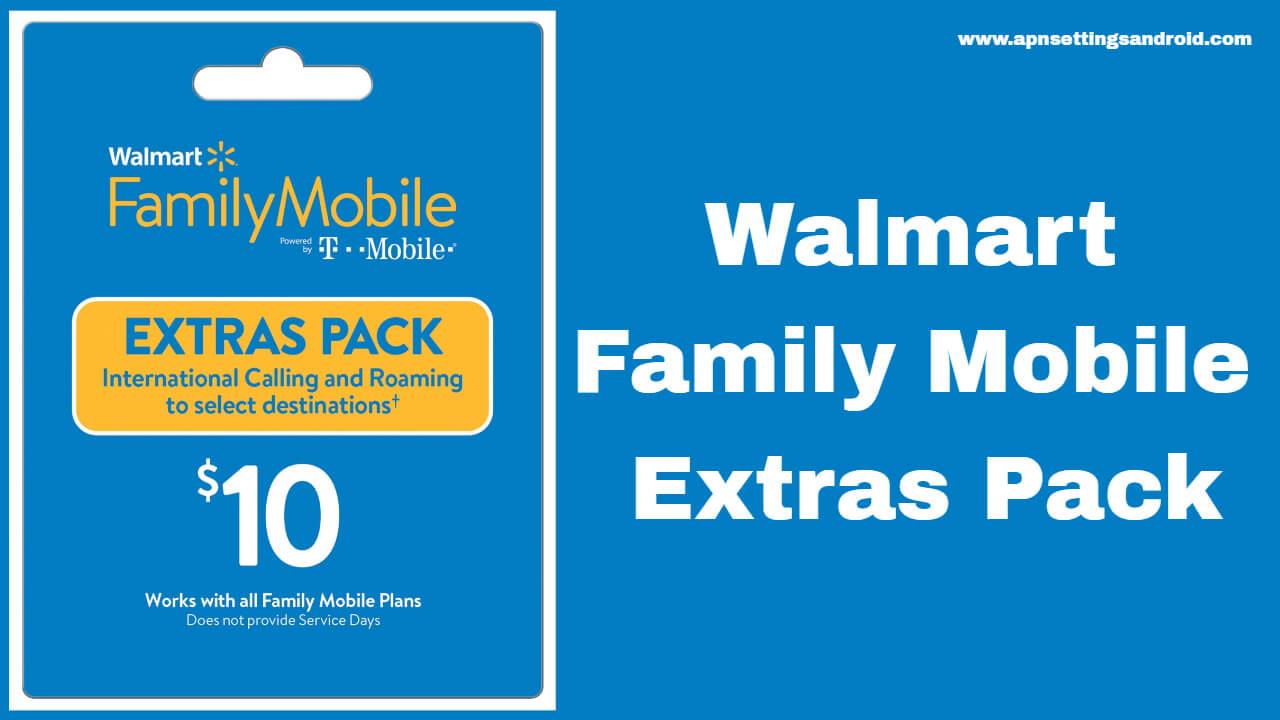 Walmart Family Mobile Extras Pack