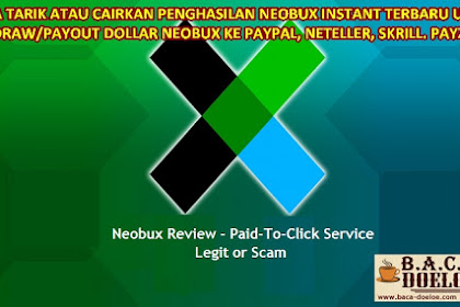 Cara Terbaru Tarik Penghasilan Uang Dollar Neobux ke Rekening Bank