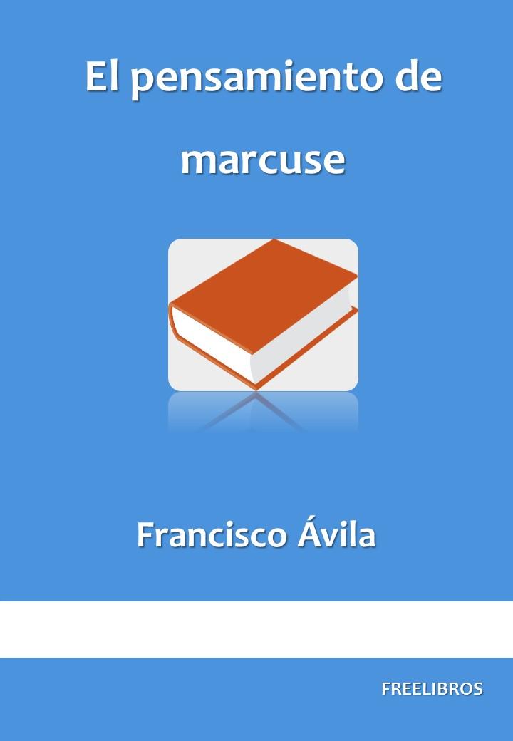 El pensamiento de marcuse – Francisco Avila