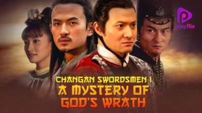 Changan Swordsmen: Mystery of God's Wrath 2016 Hindi English Telugu Tamil 480p HD