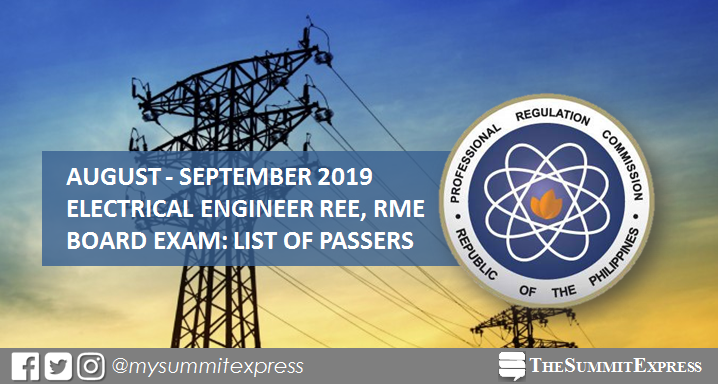 FULL RESULTS: August - September 2019 Electrical Engineer REE, RME board exam list of passers