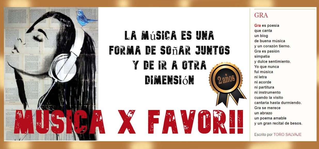 Musica x Favor!!