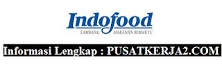 Lowongan Kerja Terbaru PT Indoffod Sukse Makmur Tbk Desember 2019