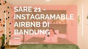 [Review] Sare Dua Satu - Airbnb Apartment Instagramable di Bandung