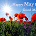 Top 10 Good Morning Happy May Day Images greeting Pictures,Photos for Whatsapp