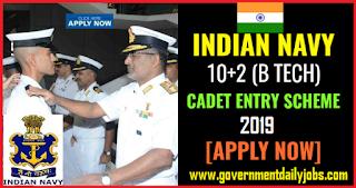 Indian Navy 10+2 B.Tech Cadet Entry 2018 Apply Online