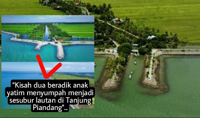 """""""Sumpahan Dua Beradik Mitos Di Ban Pecah Tanjung Piandang Menjadi Sesubur Lautan""""..."""
