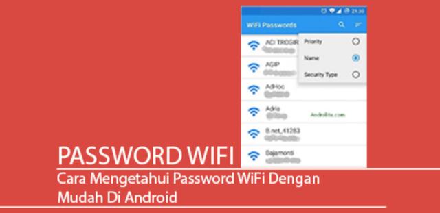 Cara Mengatahui Pasword Wifi Menggunakan Android