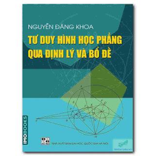 Tư duy hình học phẳng qua các Định lý và Bổ đề – Nguyễn Đăng Khoa ebook PDF-EPUB-AWZ3-PRC-MOBI