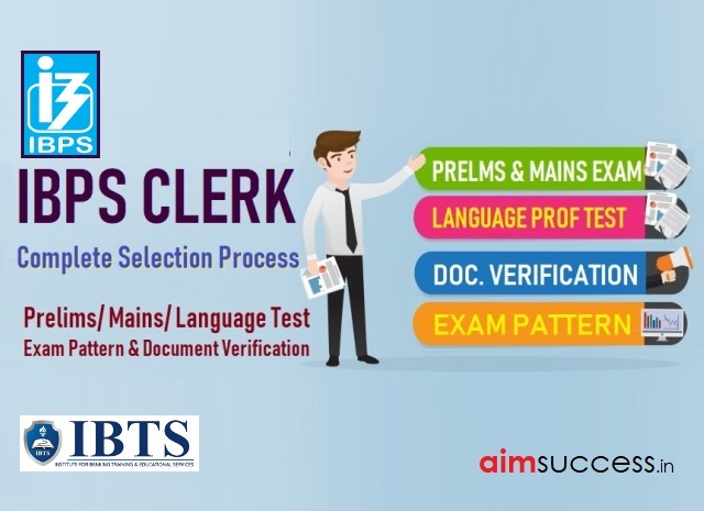 IBPS Clerk 2019 Complete Selection Process with New Guidelines