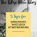 5 Tips for Introverts Who Stink at Networking