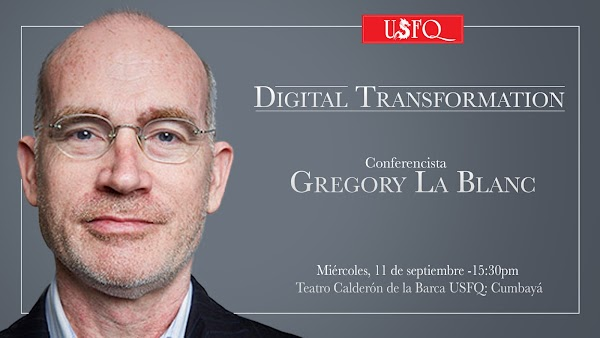 Charla gratuita sobre Transformación Digital impartida por Gregory La Blanc
