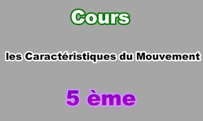 Cours Caractéristiques du Mouvement et les Différents Intéractions 5eme PDF