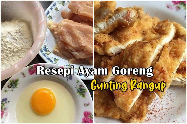 Resepi Ayam Goreng Gunting Rangup