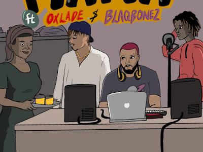 [MUSIC] DJ K3yz ft. Oxlade, Blaqbonez – Mama