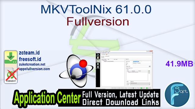 MKVToolNix 61.0.0 Fullversion
