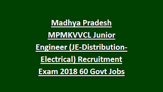 Madhya Pradesh MPMKVVCL Junior Engineer (JE-Distribution-Electrical) Recruitment Exam 2018 60 Govt Jobs Online
