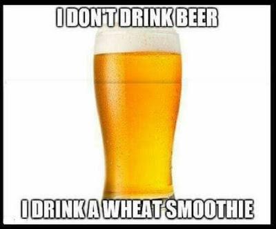I do not drink beer...