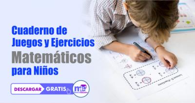 Cuaderno de Juegos y Ejercicios Matemáticos para Niños