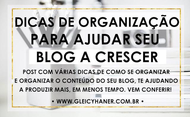 Dicas de como organizar seu blog para ajudar a crescer