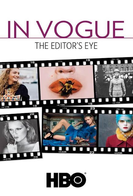 In Vogue The Editor s Eye Filmes Moda